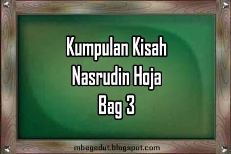 Humor Cerita dan Kisah Sufi Nasrudin Hoja bag 3