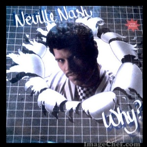 NEVILLE NASH - Why?
