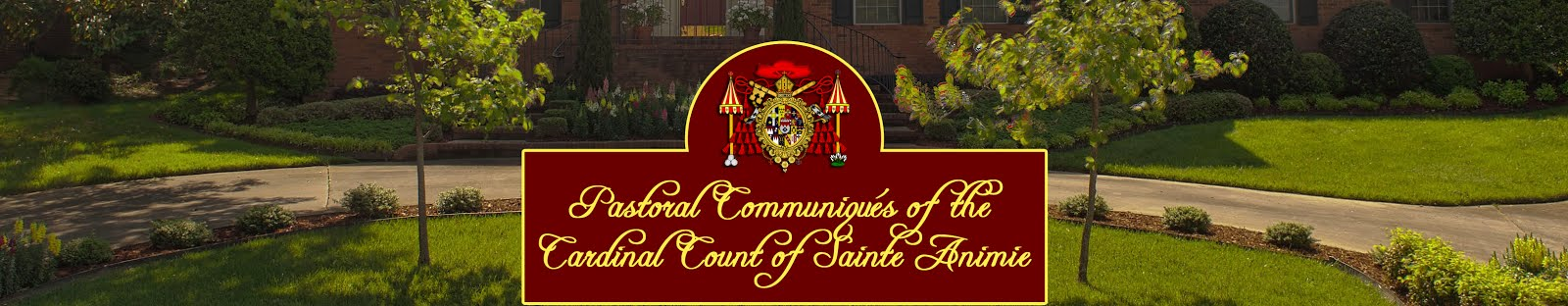 Pastoral Communiqués of Rutherford Cardinal Johnson, Count of Sainte Animie