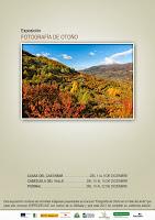 Exposición de fotografía de otoño. Valle del Jerte. Otoñada 2013