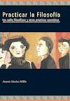 Practicar la filosofía 2ª Edición