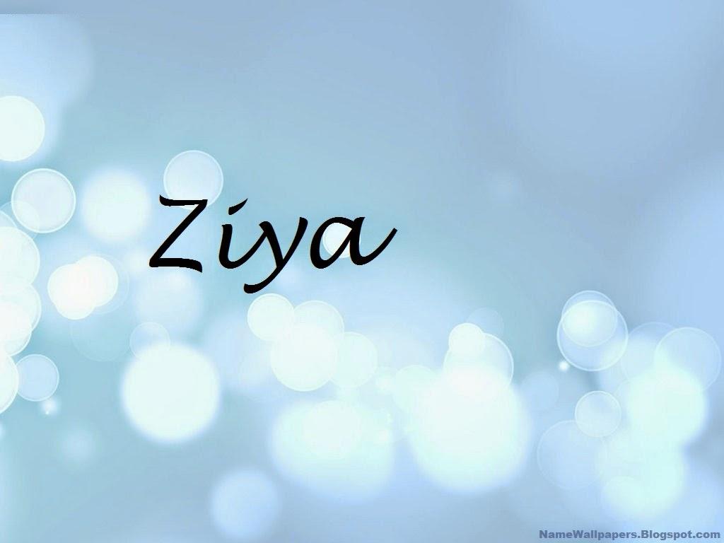 Ziya   Name ...T B H Meaning