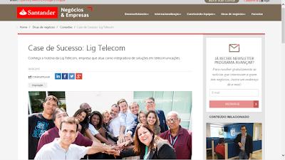 https://www.santandernegocioseempresas.com.br/detalhe-noticia/case-de-sucesso-lig-telecom.html#