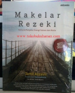Buku : Makelar Rezeki – Jamil Azzaini : Mizania