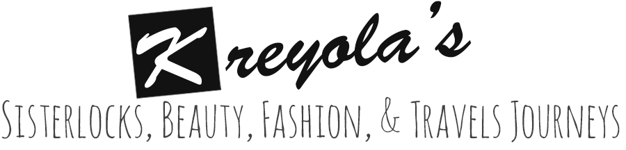 Kreyola's Journeys - Sisterlocks, Fashion, & Travels