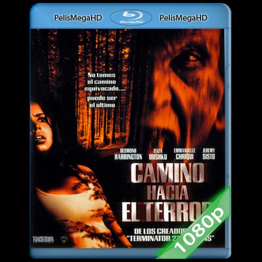 Camino Hacia el Terror 1 UNRATED (2003) 1080P HD MKV ESPAÑOL LATINO