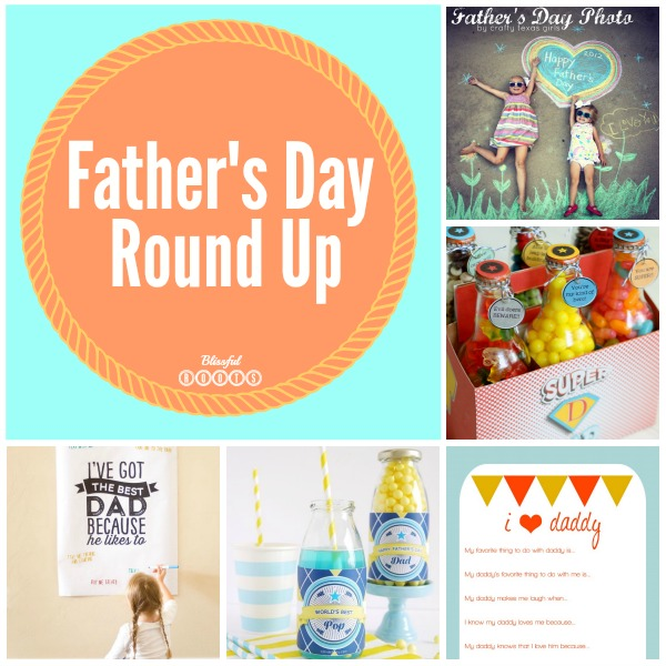 Father's Day Round Up @ Blissful Roots