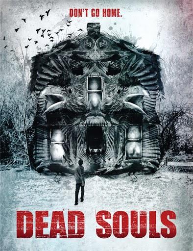 Ver Dead Souls (2012) Online