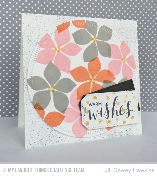 Warm Wishes Card by Jill Dewey Hawkins featuring the Hand Lettered Holiday and Winter Warmth stamp sets and the Radial Stitched Circle STAX and Stitched Traditional Tag STAX Die-namics #mftstamps