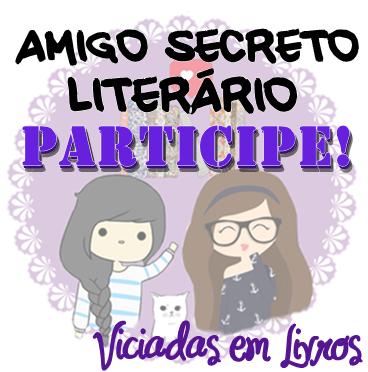 Amigo Secreto Literário - Participe!