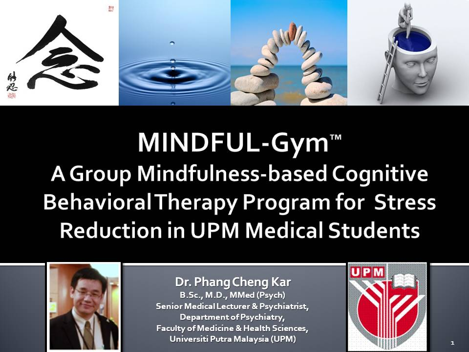 Don t worry be healthy mindful gym for upm medical