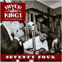 Silver Kings - Seventy Four