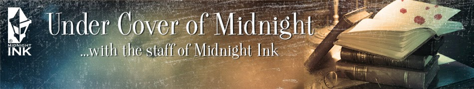 Under Cover of Midnight: A Midnight Ink Blog