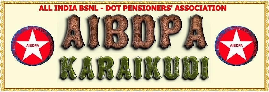 ALL INDIA BSNL DOT PENSIONERS' ASSOCIATION, KARAIKUDI
