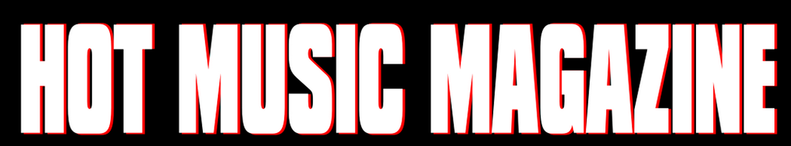 HOT MUSIC MAGAZINE