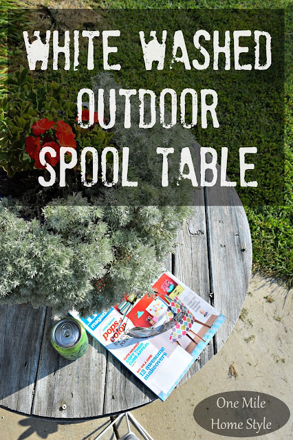 White Washed Outdoor Spool Table - One Mile Home Style