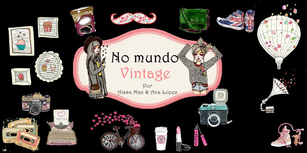 No Mundo Vintage