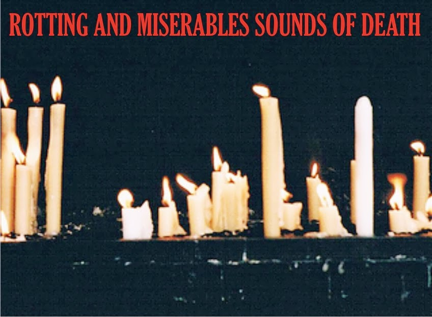 Rotting and Miserables Sounds of Death