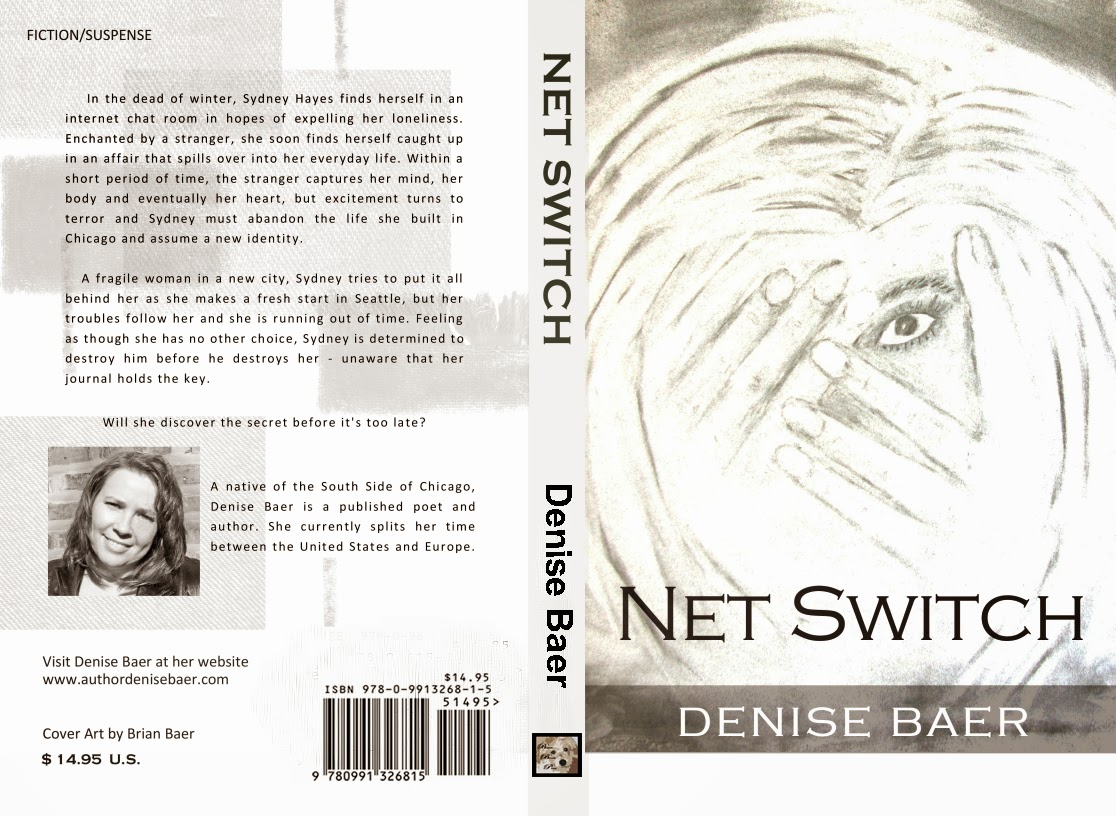 http://www.amazon.com/Net-Switch-Denise-Baer/dp/0991326814/ref=la_B005O3FKU8_1_2?s=books&ie=UTF8&qid=1395573518&sr=1-2