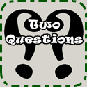 Thursday%2BTwo%2BQuestions Writers Workshop: Only Two