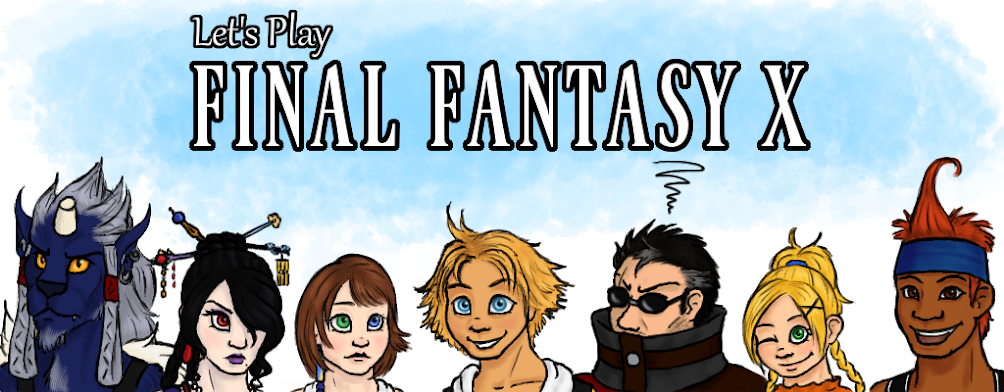 Let's Play Final Fantasy X