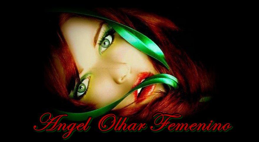 Angel Olhar Femenino