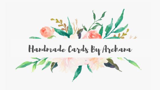 Handmade Cards by Archana