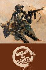 Zombies vs Robots - Chris Ryall - Ashley Wood