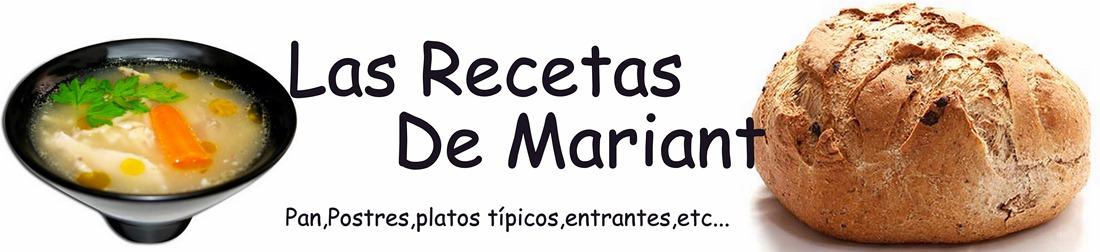 !LAS RECETAS DE MARIANT!