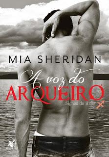 A Voz do Arqueiro (Mia Sheridan)