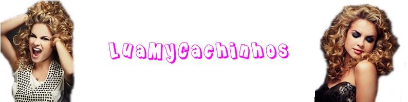 Lua My Cachinhos