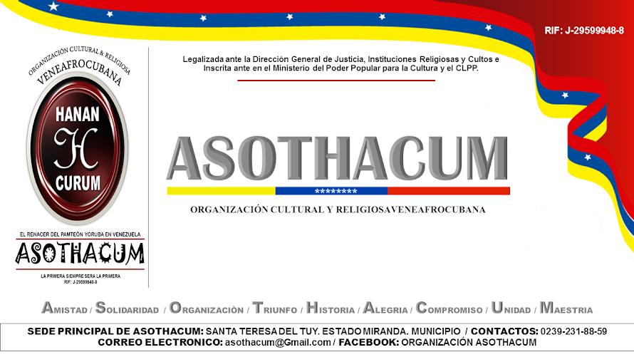"""ORGANIZACIÓN VENEAFROCUBANA ASOTHACUM """"EN LATINOAMERICA"""""""
