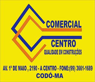 COMERCIAL CENTRO - CODÓ