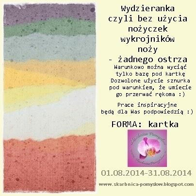 http://skarbnica-pomyslow.blogspot.com/2014/08/wyzwanie-miesieczne-wydzieranka.html