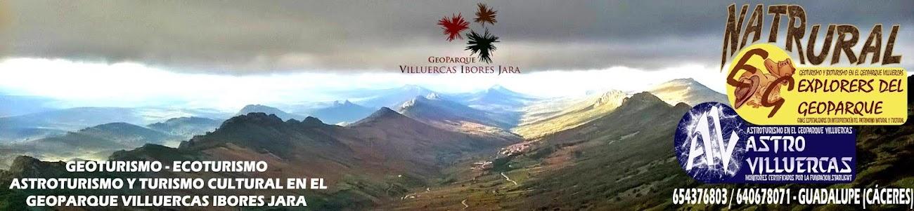 Geoturismo, Ecoturismo, Astroturismo y Turismo Cultural en el Geoparque Villuercas y Guadalupe