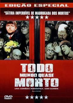 Download Todo Mundo Quase Morto Torrent Grátis