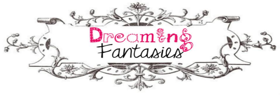 Dreaming Fantasies