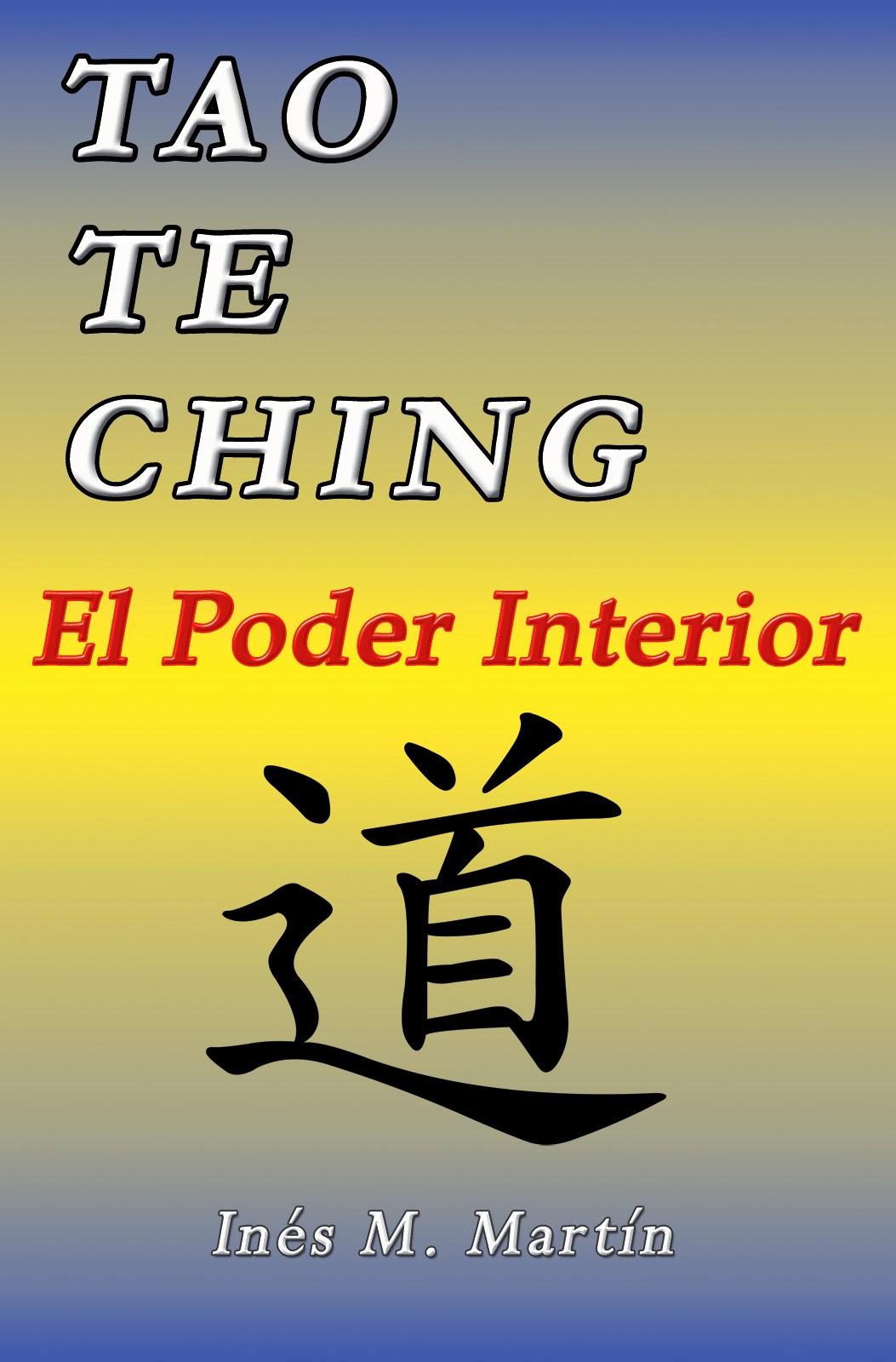 TAO TE CHING: EL PODER INTERIOR