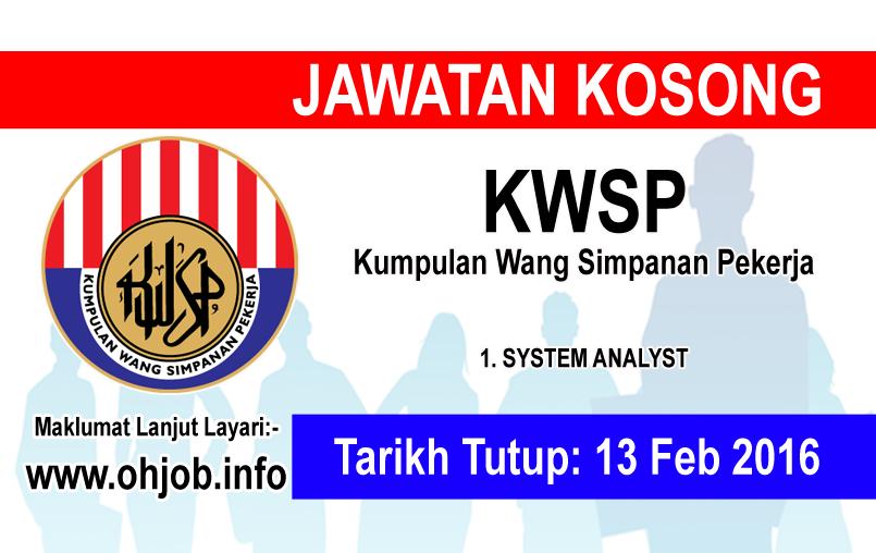 Jawatan Kerja Kosong Kumpulan Wang Simpanan Pekerja (KWSP) logo www.ohjob.info februari 2016