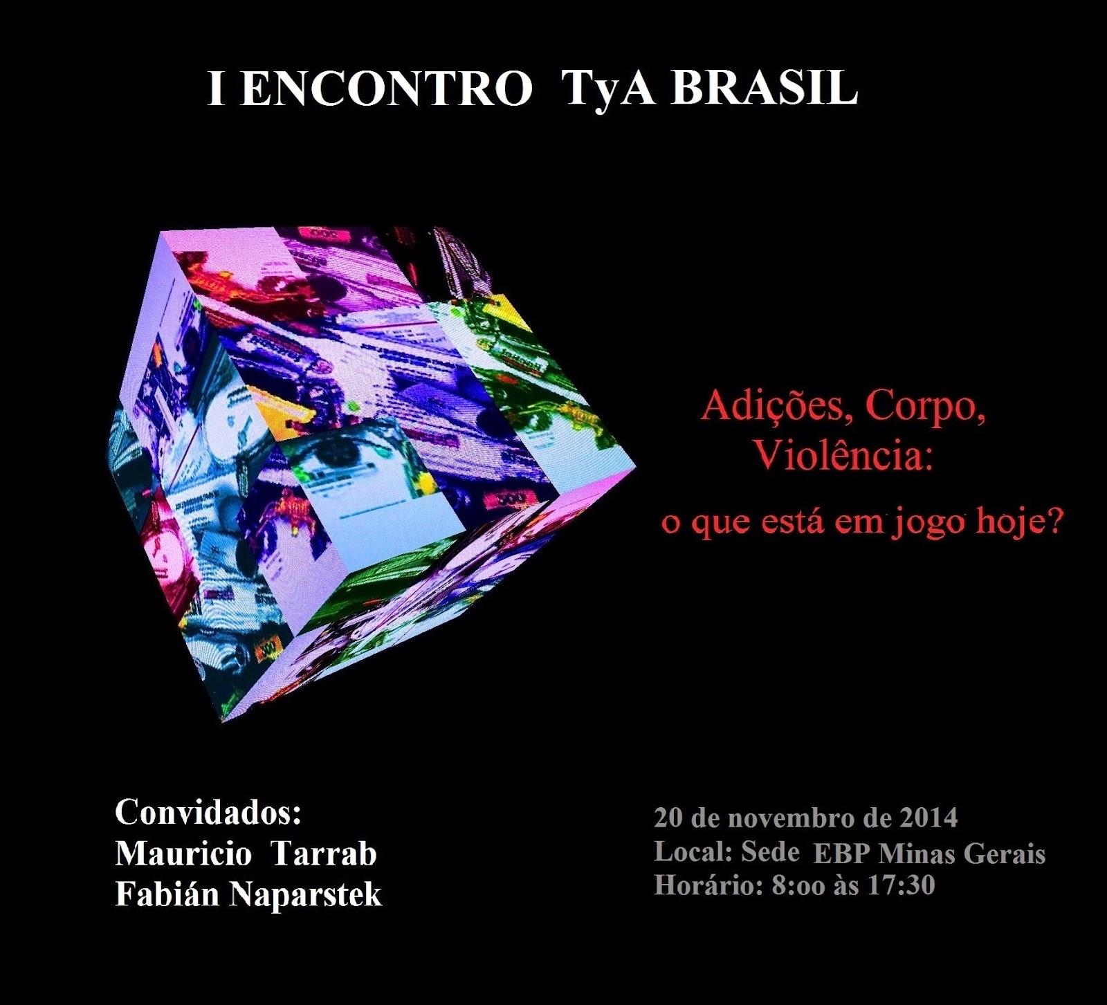 I Encontro da Rede Toxicomania e Alcolismo (TyA) Brasil
