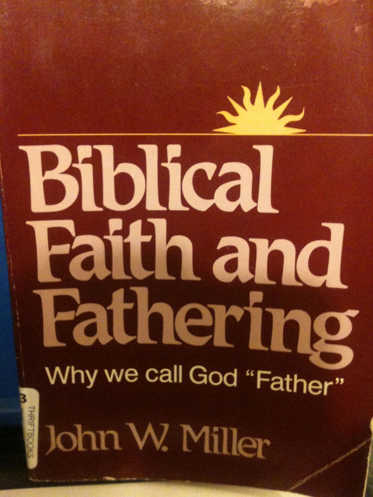 Religious Quotes About Faith The Sacred Page Biblical Faith And Fathering