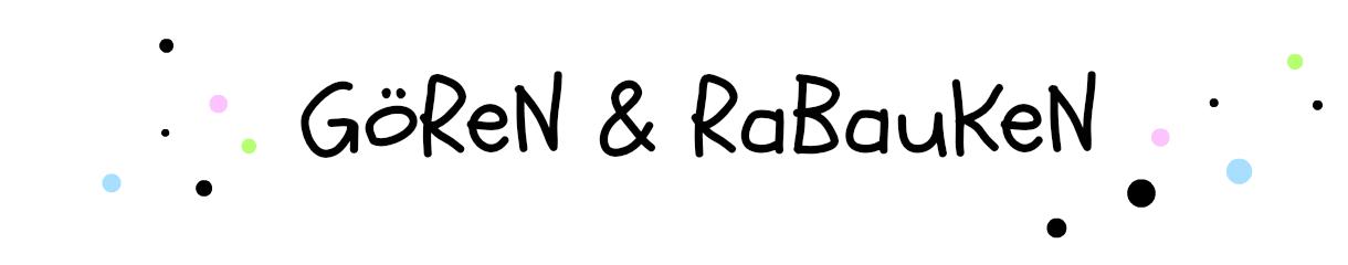 Gören & Rabauken