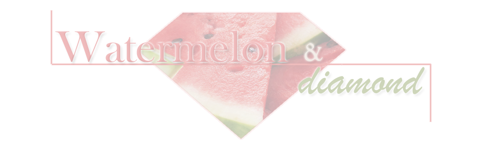 Watermelon &amp; Diamond