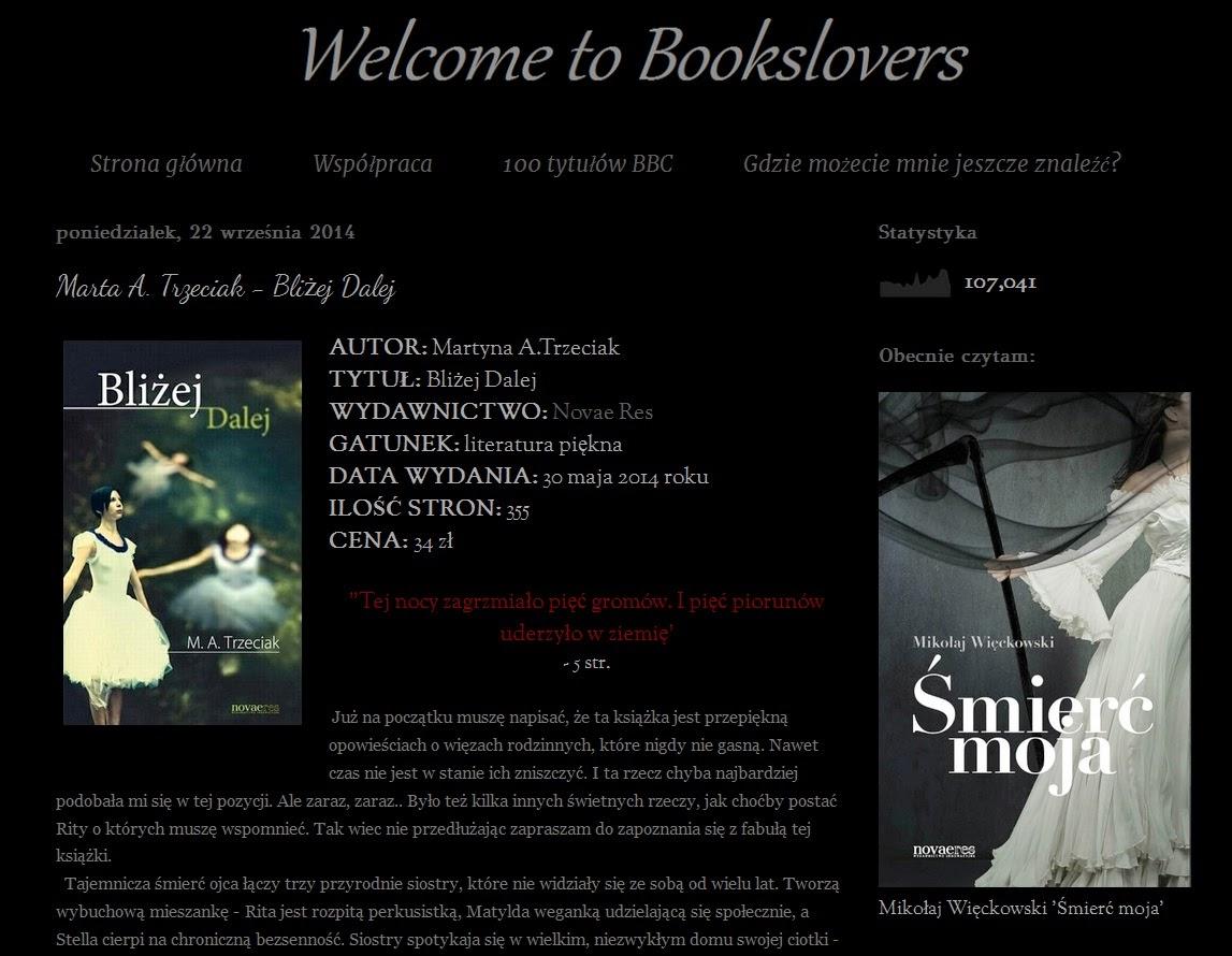 http://booksloovers13xd.blogspot.com/2014/09/marta-trzeciak-blizej-dalej.html