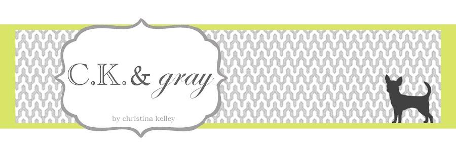 C.K. & gray