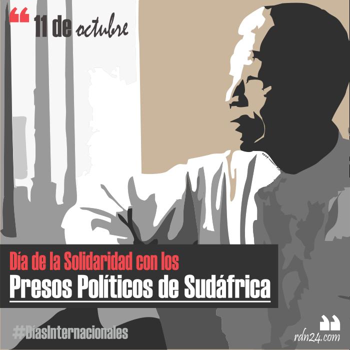 11 de octubre – Día de la Solidaridad con los Presos Políticos de Sudáfrica #DíasInternacionales