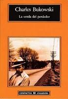 Portada de La senda del perdedor de Charles Bukowski