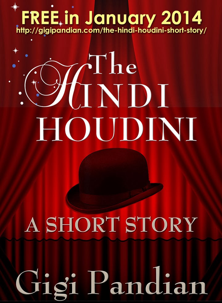 The Hindi Houdini short story by Gigi Pandian, free in January 2014