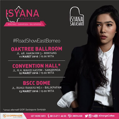 East Borneo Road Show With Isyana Sarasvati, 11 Maret Di Oak Tree Hotel