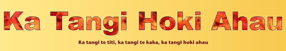 Ka Tangi Hoki Ahau
